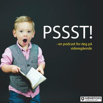 PSSST! En rådgiverpodcast fra Hønefoss videregående skole