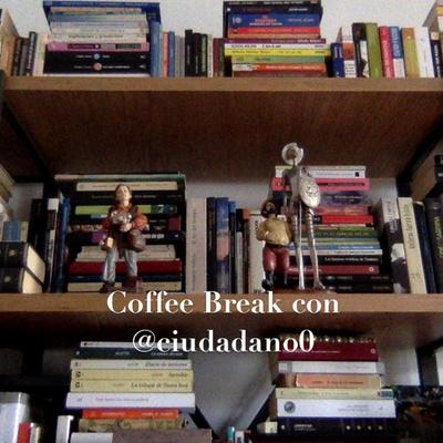 CoffeeBreak con @ciudadano0