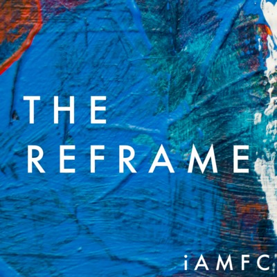 The Reframe