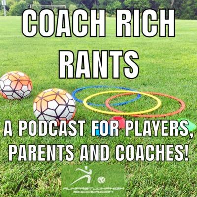 Coach Rich Rants