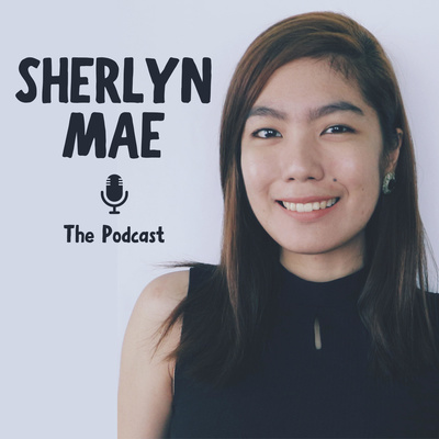 Sherlyn Mae The Podcast