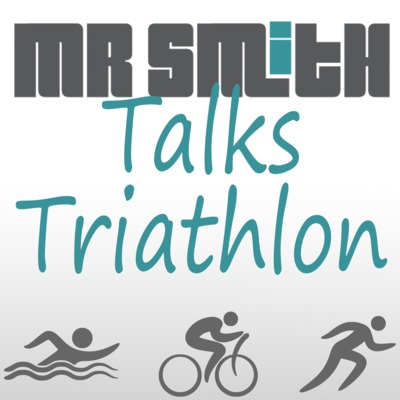Mr Smith Talks Triathlon