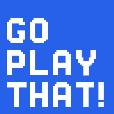GoPlayThat Podcast • A podcast on Anchor