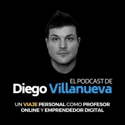 El Podcast de Diego Villanueva