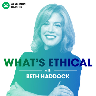 What's Ethical with Beth Haddock