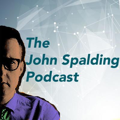 The John Spalding Podcast