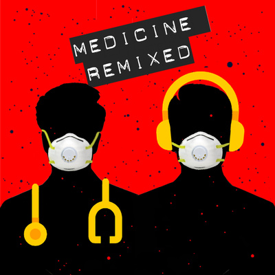 Medicine ReMixed