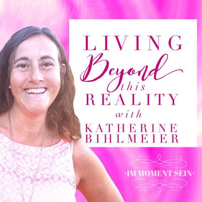 Living Beyond This Reality