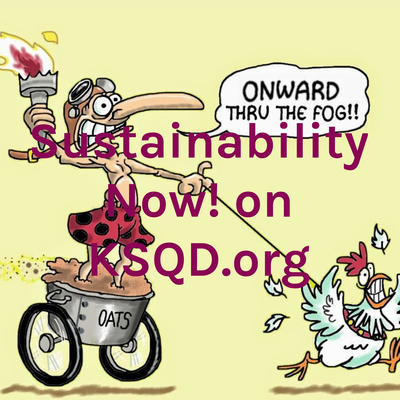 Sustainability Now! on KSQD.org