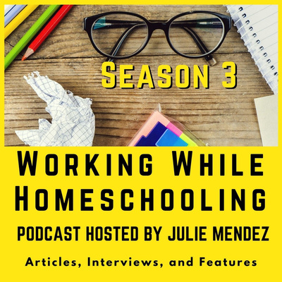 Working While Homeschooling