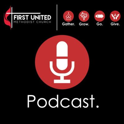 FUMC Huntsville Podcast