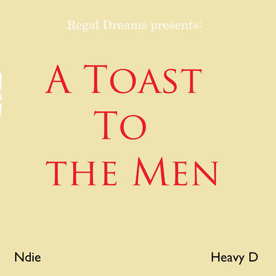 A Toast To the Men