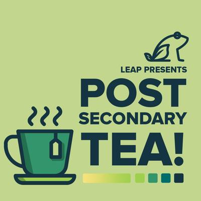 Post-Secondary Tea
