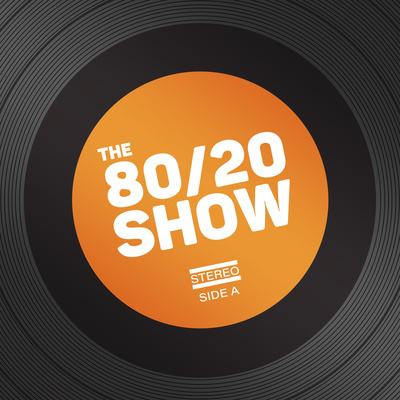 The 80/20 Show