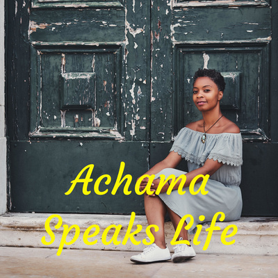 Achama Speaks Life