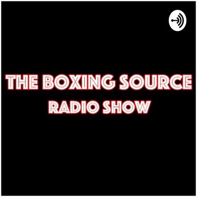 The Boxing Source Radio Show
