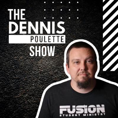 The Dennis Poulette Show