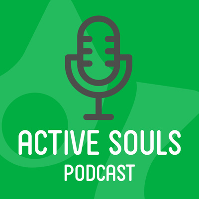 Active Souls Podcast