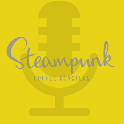 Steampunk Coffee - Behind the Beans