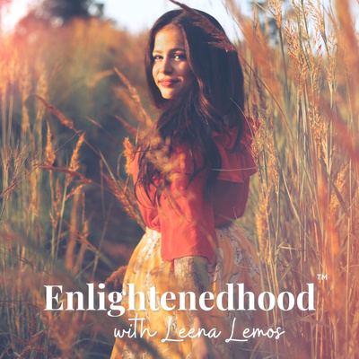 Enlightenedhood with Leena Lemos
