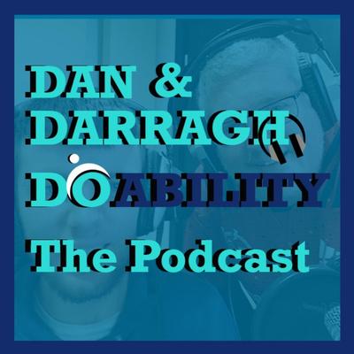 Dan and Darragh do Ability