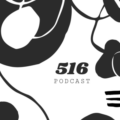 516 Podcast
