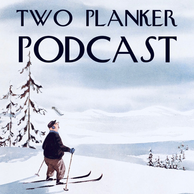 Two Planker Podcast