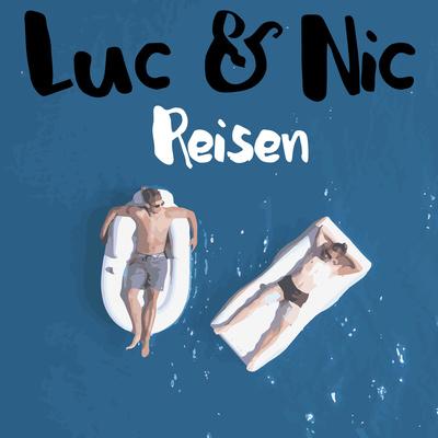 Luc & Nic Reisen