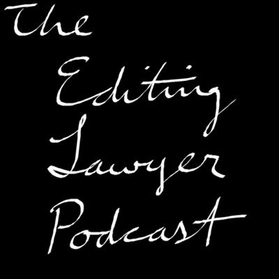 The Editing Lawyer Podcast