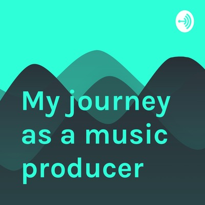My journey as a music producer by Emiliano Caballero