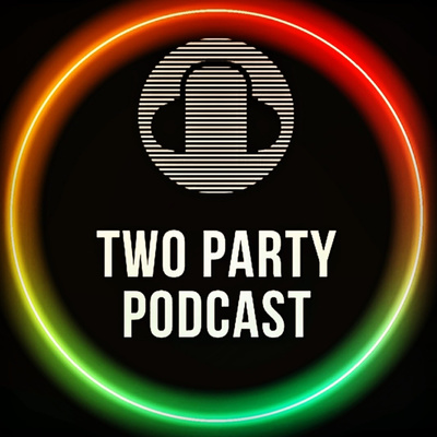 Two Party Podcast