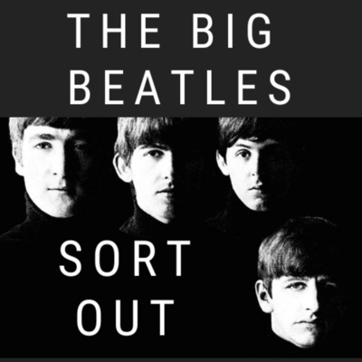 The Big Beatles Sort Out