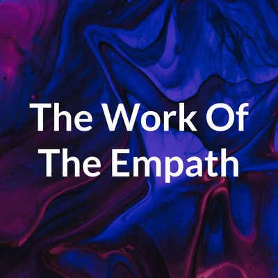 The Work Of The Empath