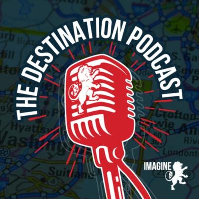 The Destination Podcast