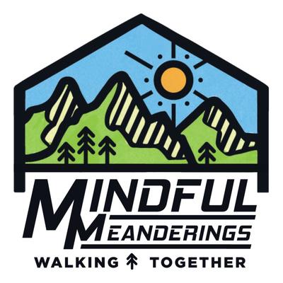 Mindful Meanderings