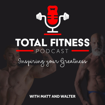 Total Fitness Podcast
