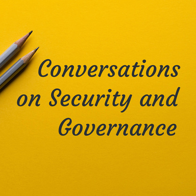 Conversations on Security and Governance