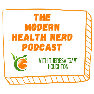The Modern Health Nerd Podcast