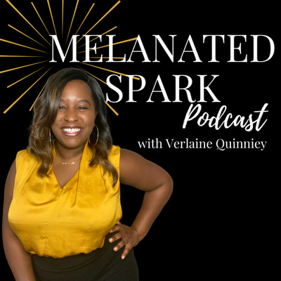 Melanated Spark Podcast