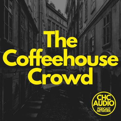 The Coffeehouse Crowd