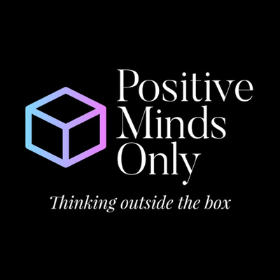 Positive Minds Only