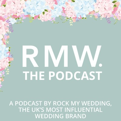 ROCK MY WEDDING // THE PODCAST