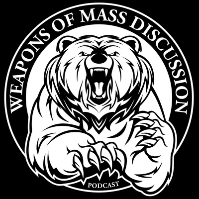 Weapons of Mass Discussion Podcast