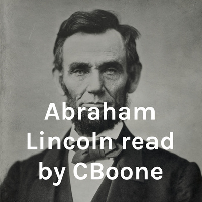 Abraham Lincoln read by CBoone