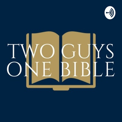 Two Guys, One Bible