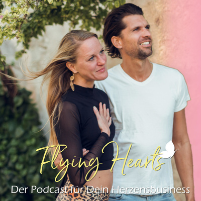 Business meets Soul - Flying Hearts Podcast