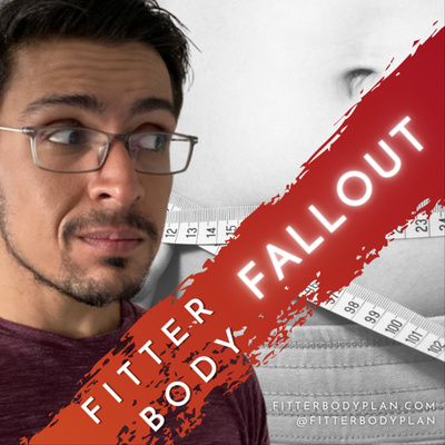 Fitter Body Fallout - Body Confident Fitness