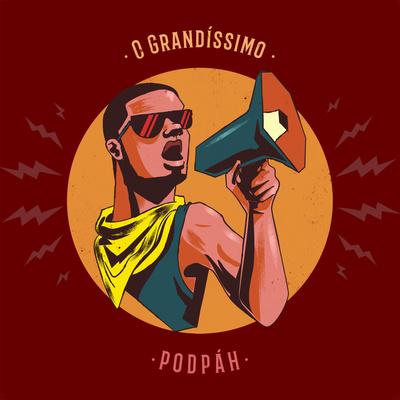 O Grandíssimo Podpah