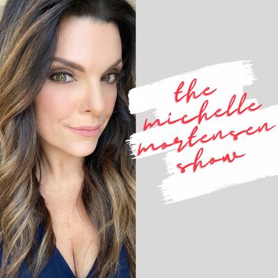 The Michelle Mortensen Show