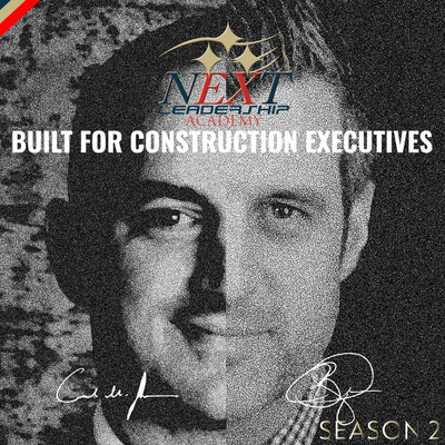 The NEXT Academy Podcast focusing on Construction Leadership, Brand Growth, & Staying on Offense